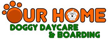 Our Home Doggy Daycare & Boarding